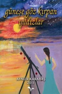 Güneşe Göz Kırpan Yıldızlar
