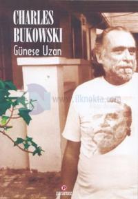 Güneşe Uzan %10 indirimli Charles Bukowski