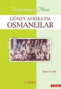 Unutulmayan Miras - Güney Afrika'da Osmanlılar