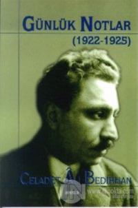 Günlük Notlar (1922-1925) Bütün Eserleri 1