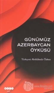 Günümüz Azerbeycan Öyküsü Kolektif