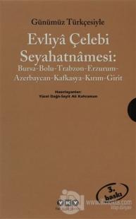 Günümüz Türkçesiyle Evliya Çelebi Seyahatnamesi 2. Cilt (2 Kitap Takım)