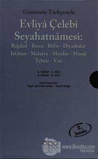 Günümüz Türkçesiyle Evliya Çelebi Seyahatnamesi 4. Cilt (2 Kitap Takım)