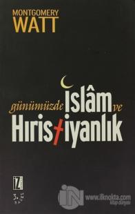 Günümüzde İslam ve Hıristiyanlık