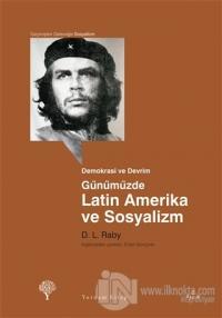 Günümüzde Latin Amerika ve Sosyalizm