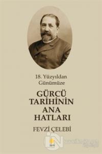 Gürcü Tarihinin Ana Hatları