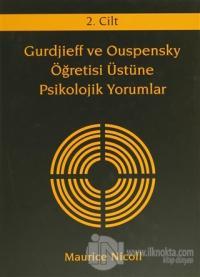 Gurdjieff ve Ouspensky Öğretisi Üstüne Psikolojik Yorumlar 2. Cilt (Ciltli)