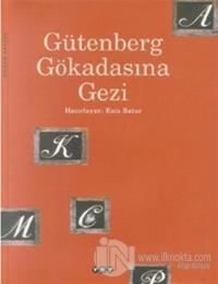 Gütenberg Gökadasına Gezi