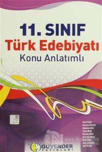 Güvender - 11. Sınıf Türk Edebiyatı Konu Anlatımlı
