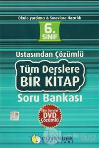 Güvender - 6. Sınıf - Ustasından Çözümlü Tüm Derslere Bir Kitap Soru Bankası (DVD Hediyeli)