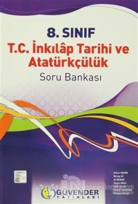 Güvender - 8. Sınıf T.C. İnkılap Tarihi ve Atatürkçülük Soru Bankası