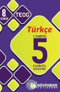 Güvender - 8. Sınıf Türkçe 1.Yarıyıl 5 Fasikül Deneme