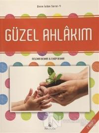 Güzel Ahlakım - Dinim İslam Serisi 4