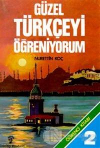 Güzel Türkçeyi Öğreniyorum Öğrenci Kitabı 2
