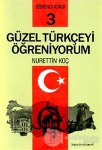 Güzel Türkçeyi Öğreniyorum Öğrenci Kitabı 3