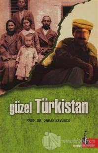 Güzel Türkistan %15 indirimli Orhan Kavuncu