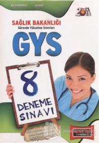 GYS Sağlık Bakanlığı 8 Deneme