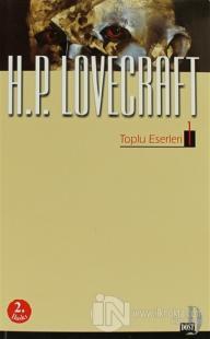 H. P. Lovecraft - Toplu Eserleri 1