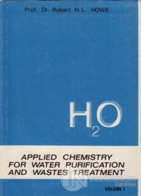 H2O Applied Chemistry for Water Purification and Wastes Treatment (Ciltli)