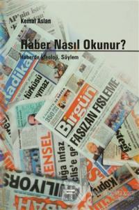 Haber Nasıl Okunur?