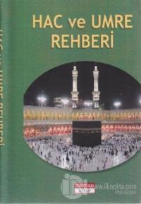 Hac ve Umre Rehberi