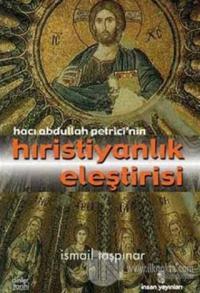 Hacı Abdullah Petrici'nin Hıristiyanlık Eleştirisi