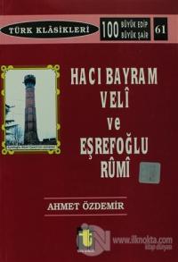 Hacı Bayram Veli ve Eşrefoğlu Rumi
