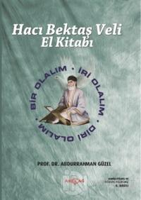 Hacı Bektaş Veli El Kitabı (Ciltli)