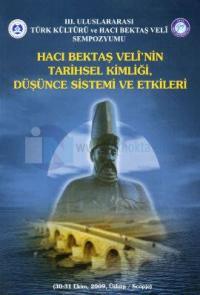 Hacı Bektaş Veli'nin Tarihsel Kimliği, Düşünce Sistemi ve Etkileri