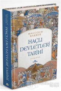 Haçlı Devletleri Tarihi (Ciltli)