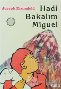 Hadi Bakalım Miguel