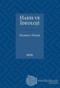 Hadis ve İdeoloji