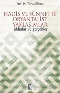 Hadis ve Sünnette Oryantalist Yaklaşımlar