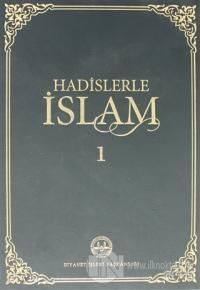 Hadislerle İslam Cilt 1 (Ciltli)