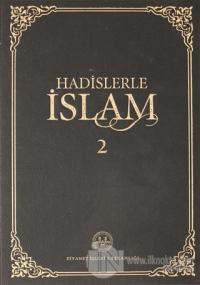 Hadislerle İslam Cilt 2 (Ciltli)
