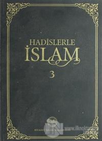 Hadislerle İslam Cilt 3 (Ciltli) Kolektif