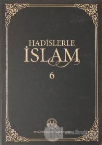 Hadislerle İslam Cilt 6 (Ciltli)