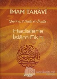 Hadislerle İslam Fıkhı Cilt: 4 (Ciltli) %25 indirimli İmam Tahavi
