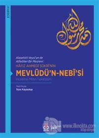 Hafız Ahmedi Şükri'nin Mevlüdü'n-Nebi'si