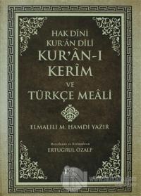 Hak Dini Kur'an Dili - Kur'an-ı Kerim ve Türkçe Meali (Küçük Boy Metinsiz) (Ciltli)
