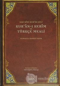 Hak Dini Kur'an Dili Kur'an-ı Kerim ve Türkçe Meali (Orta Boy) (Ciltli)