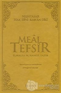 Hak Dini Kur'an Dili - Muhtasar Meal Tefsir (Ciltli)