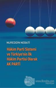 Hakim Parti Sistemi ve Türkiye'nin İlk Hakim Partisi olarak Ak Parti