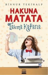 Hakuna Matata Takma Kafana