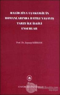 Halid Ziya Uşaklıgil'in Romanlarında Batılı Yaşayış Tarzı ile İlgili Unsurlar