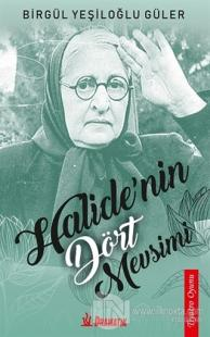Halide'nin Dört Mevsimi