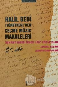 Halil Bedi (Yönetken)'den Seçme Müzik Makaleleri