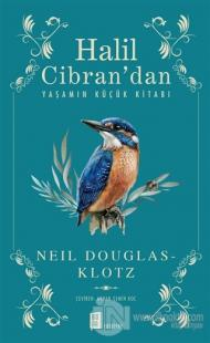 Halil Cibran'dan Yaşamın Küçük Kitabı