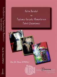 Halim Berekat ve Toplumcu Gerçekçi Romanlarının Teknik Çözümlemesi