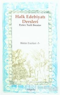 Halk Edebiyatı Dersleri / Bütün Eserleri 5
